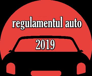Regulamentul Auto 2019